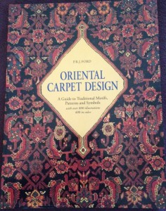 "PRJ Ford ""Oriental Carpet Design: A Guide To Traditional Motifs, Patterns and Symbols"""